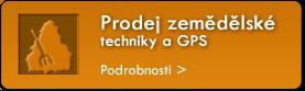 Prodej zemědělské techniky a GPS