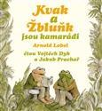 Kvak a Žbluňk jsou kamarádi , Lobel Arnold - audiokniha